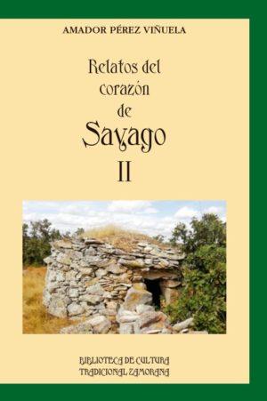 Relatos del corazón de Sayago II de AMADOR PÉREZ VIÑUELA
