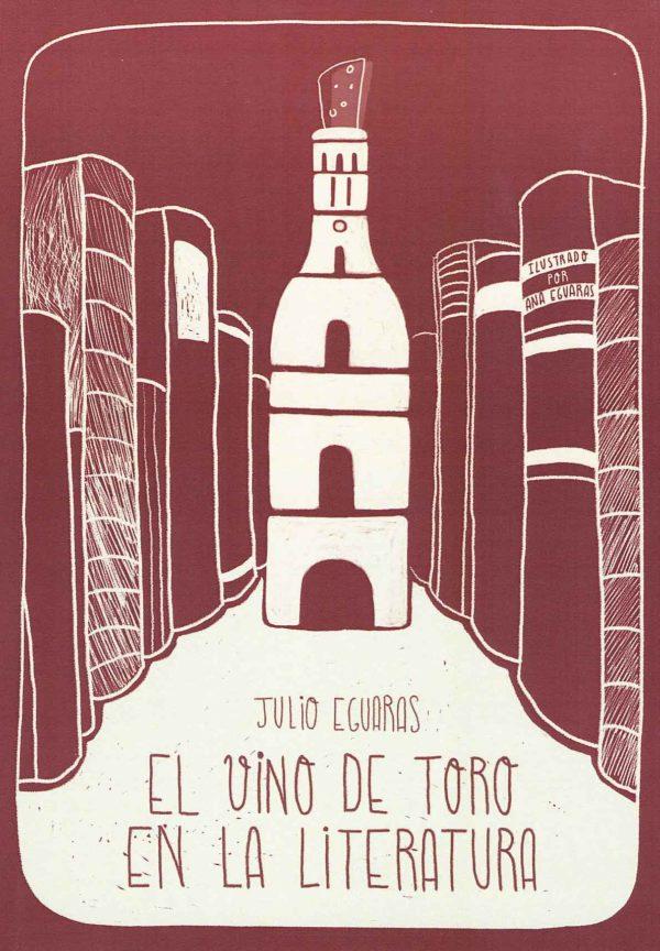 El vino de Toro en la literatura. Julio Eguaras. Librería Semuret