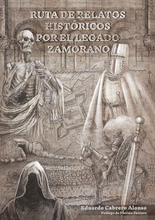 Eduardo Cabrero. Ruta de relatos históricos por el legado zamorano. Librería. Semuret. Zamora