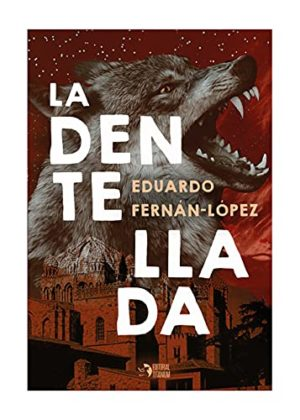 Eduardo Fernán López. La Dentellada. Librería. Semuret. Zamora