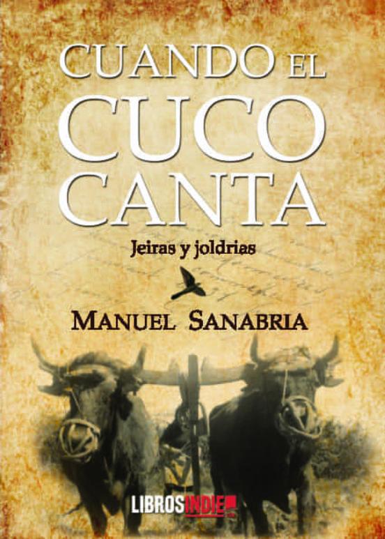 Cuando el cuco canta. Manuel Sanabria. Semuret Librería Zamora