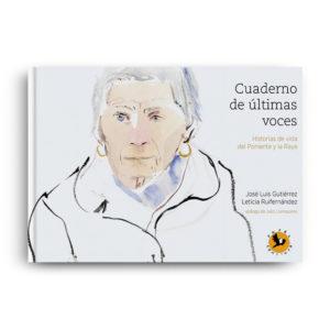 Cuaderno de últimas voces. José Luis Gutiérrez, Leticia Ruifernández. Librería. Semuret. Zamora